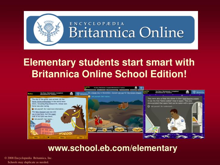 Elementary students start smart with Britannica Online School Edition!
