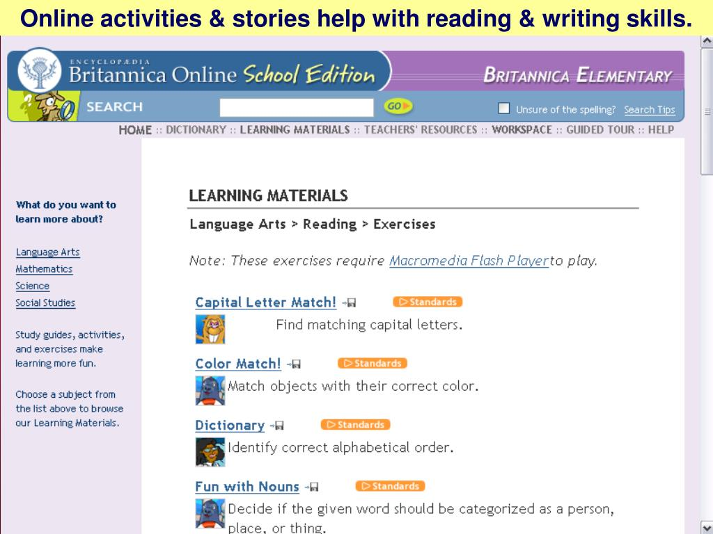 Online activities & stories help with reading & writing skills.