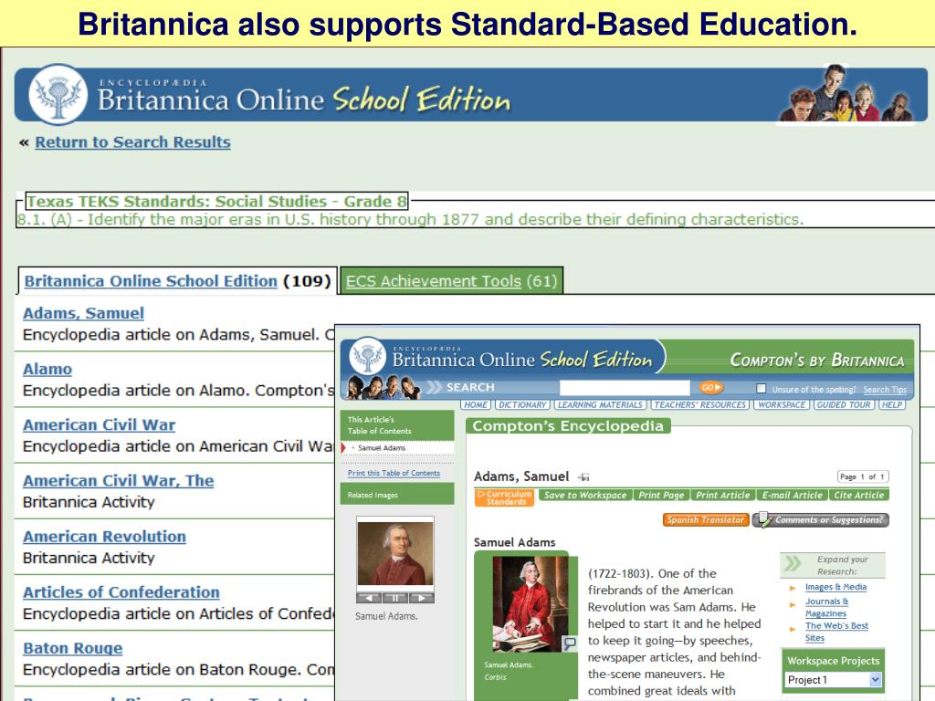 Britannica also supports Standard-Based Education.