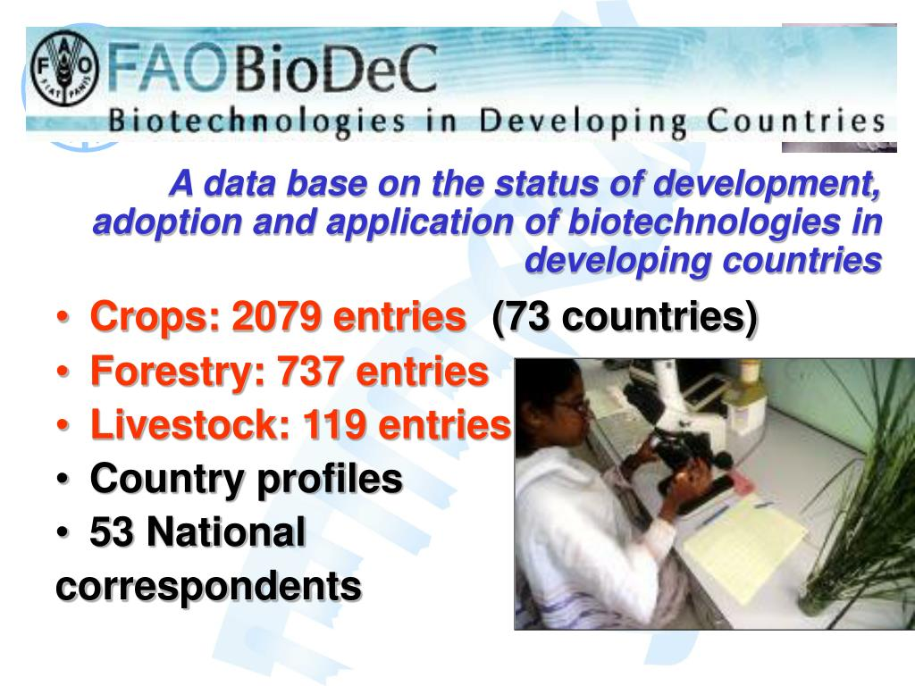 A data base on the status of development, adoption and application of biotechnologies in developing countries