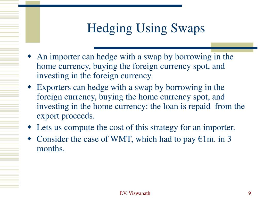 Hedging Using Swaps
