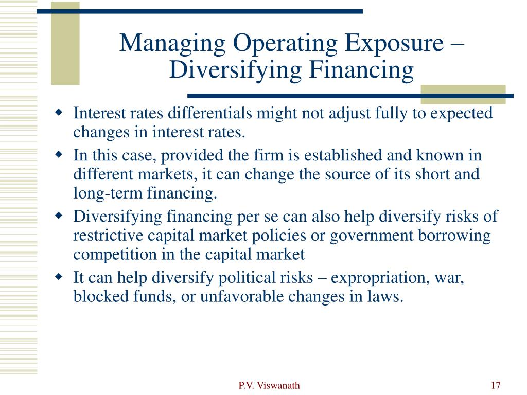 Managing Operating Exposure – Diversifying Financing
