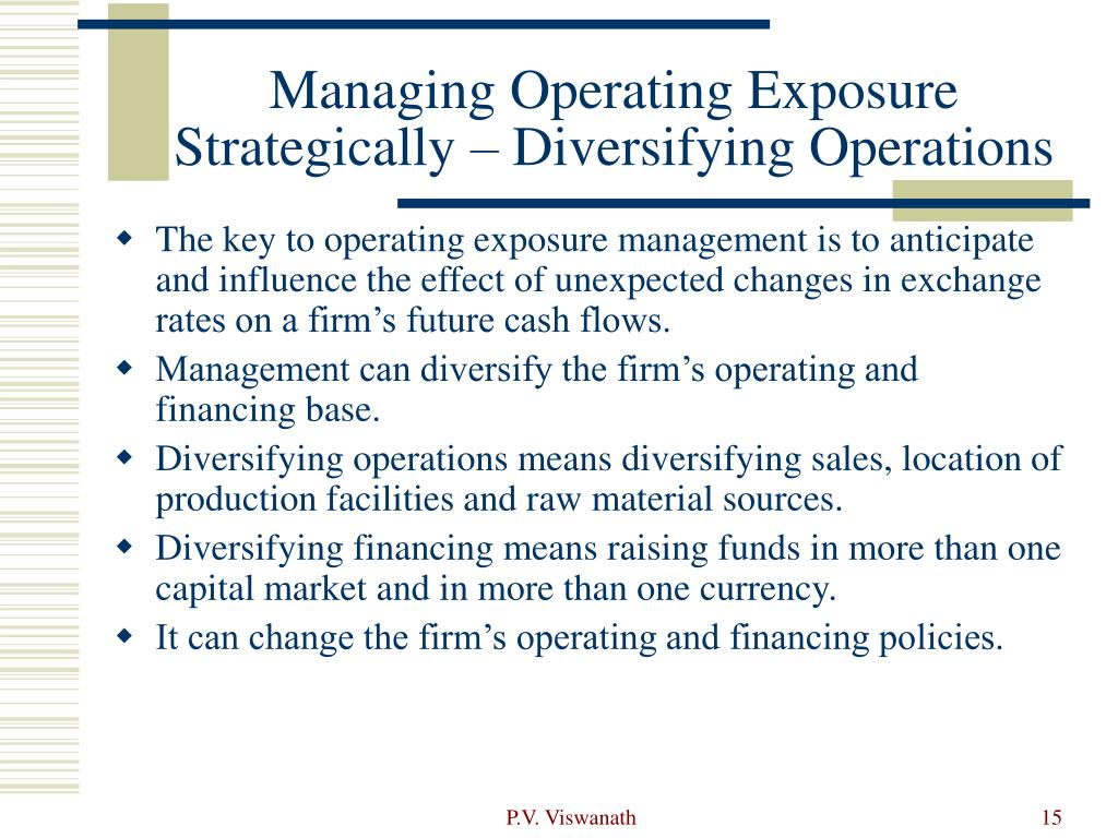 Managing Operating Exposure Strategically – Diversifying Operations