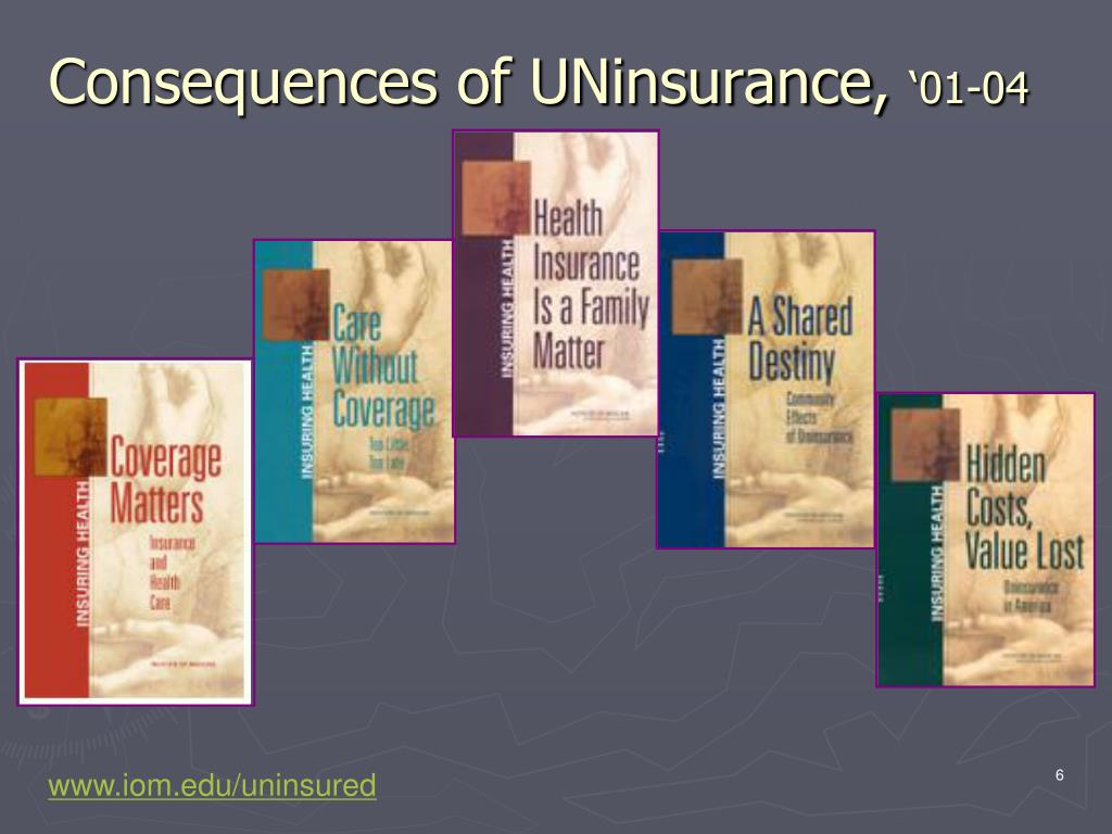 Consequences of UNinsurance,