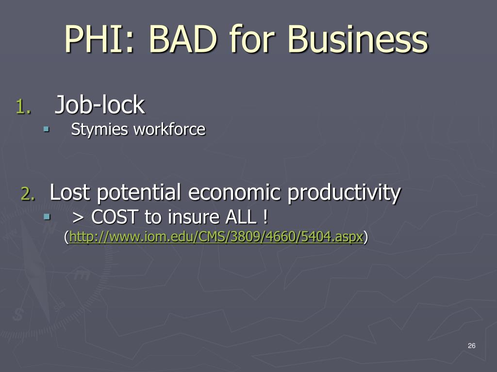 PHI: BAD for Business