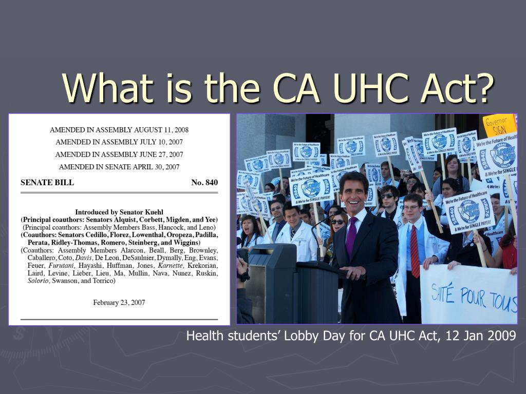 What is the CA UHC Act?