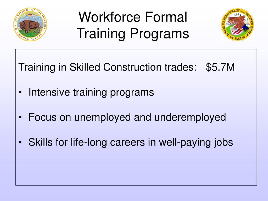 Workforce Formal Training Programs