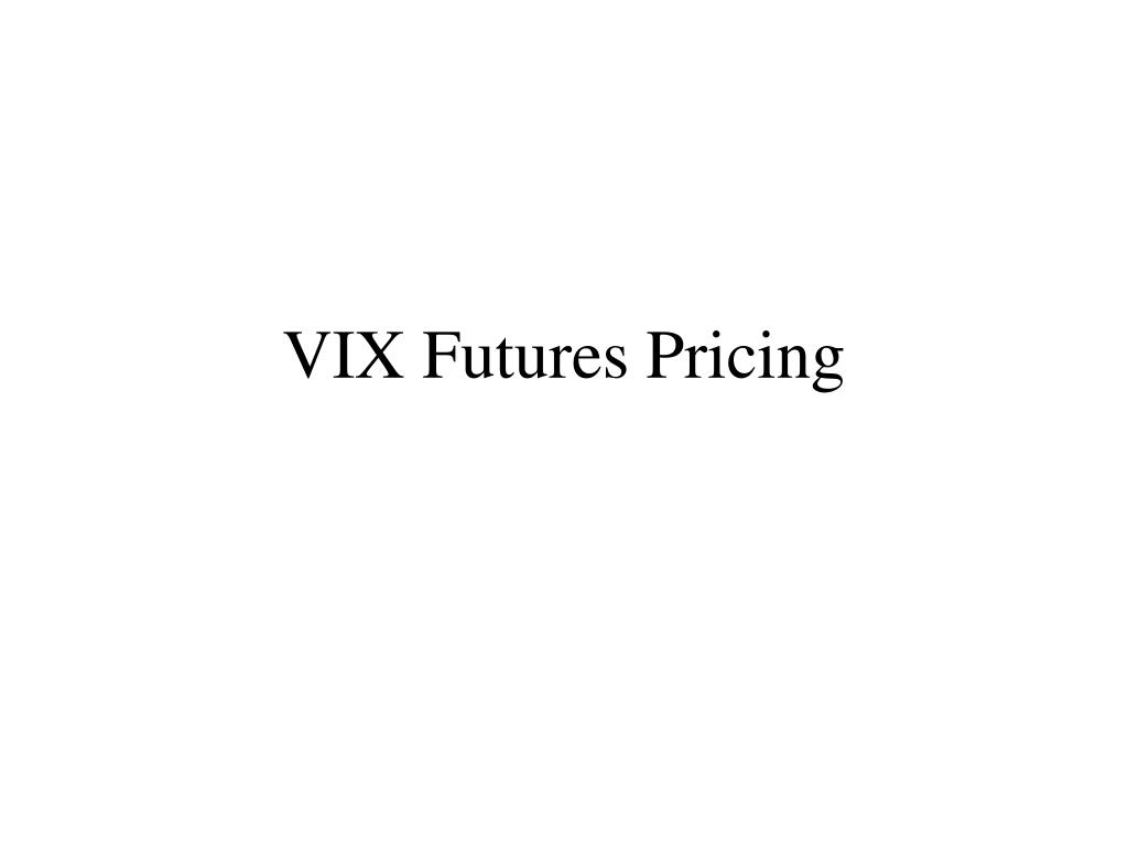 VIX Futures Pricing