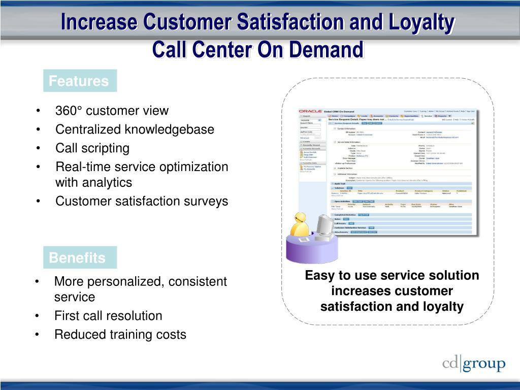 Increase Customer Satisfaction and Loyalty