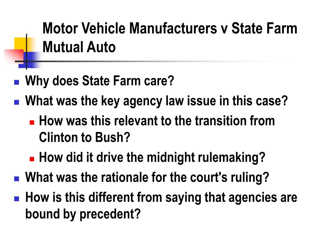 Motor Vehicle Manufacturers v State Farm Mutual Auto