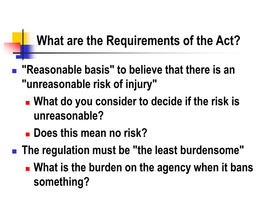 What are the Requirements of the Act?