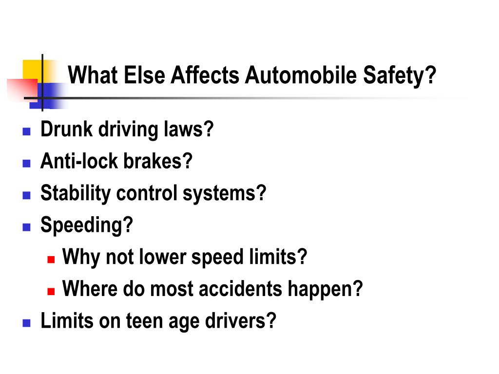 What Else Affects Automobile Safety?
