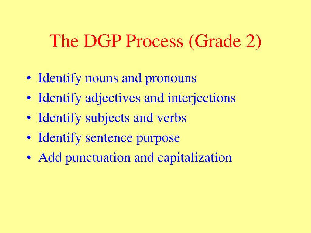 The DGP Process (Grade 2)