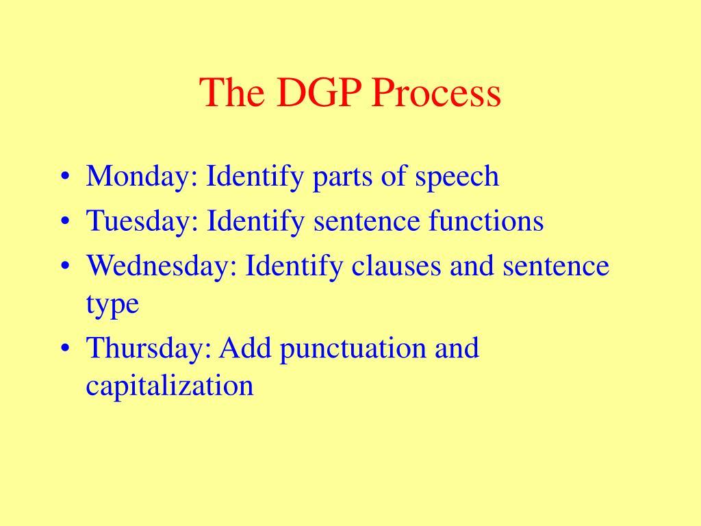 The DGP Process