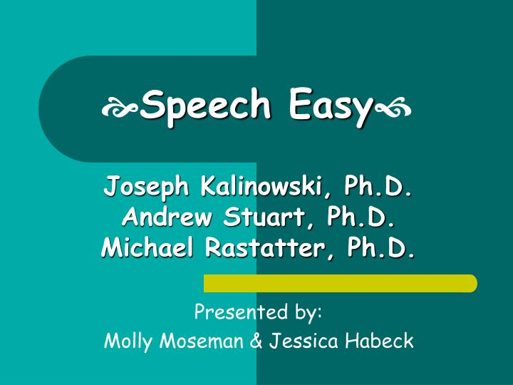Speech easy l.jpg