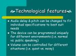 technological features
