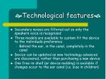 technological features7