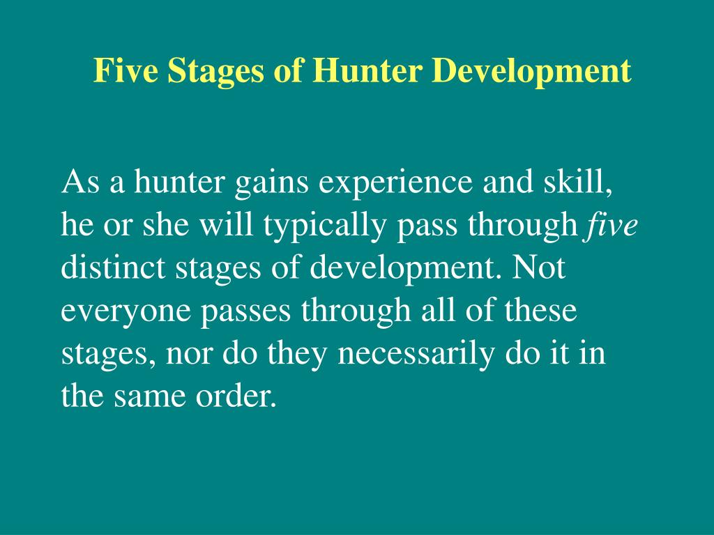Five Stages of Hunter Development