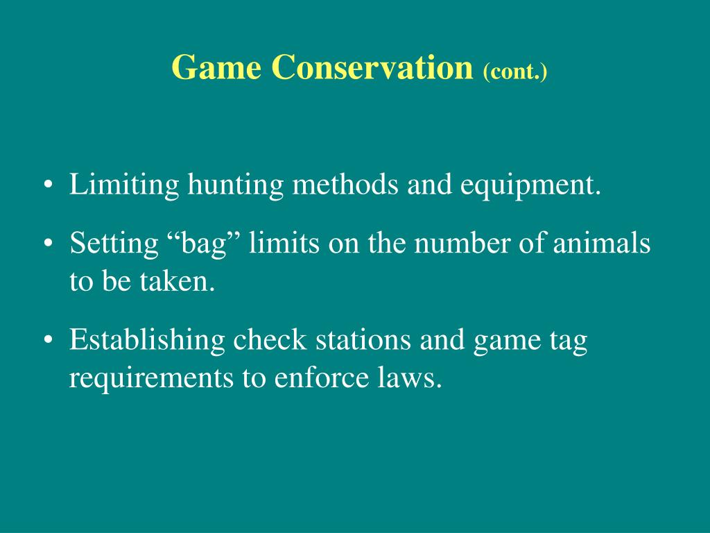 Game Conservation