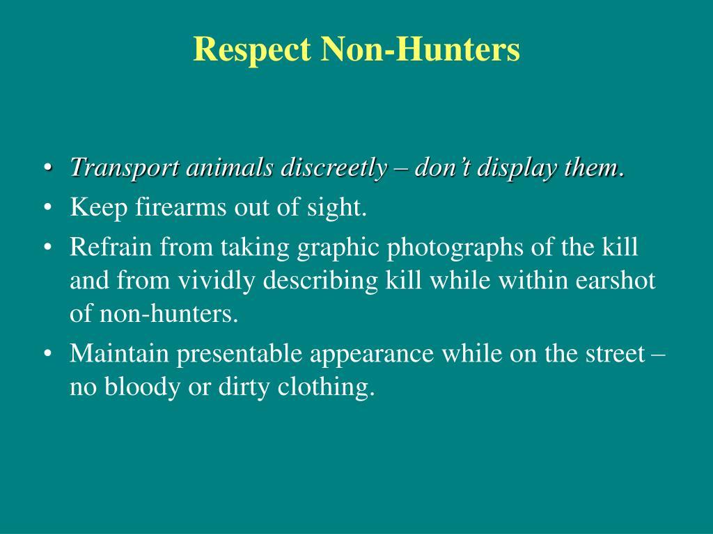 Respect Non-Hunters