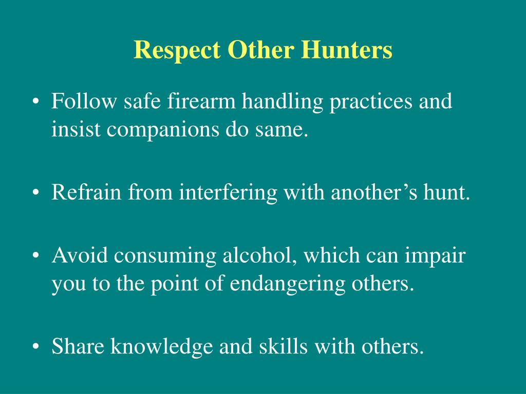 Respect Other Hunters