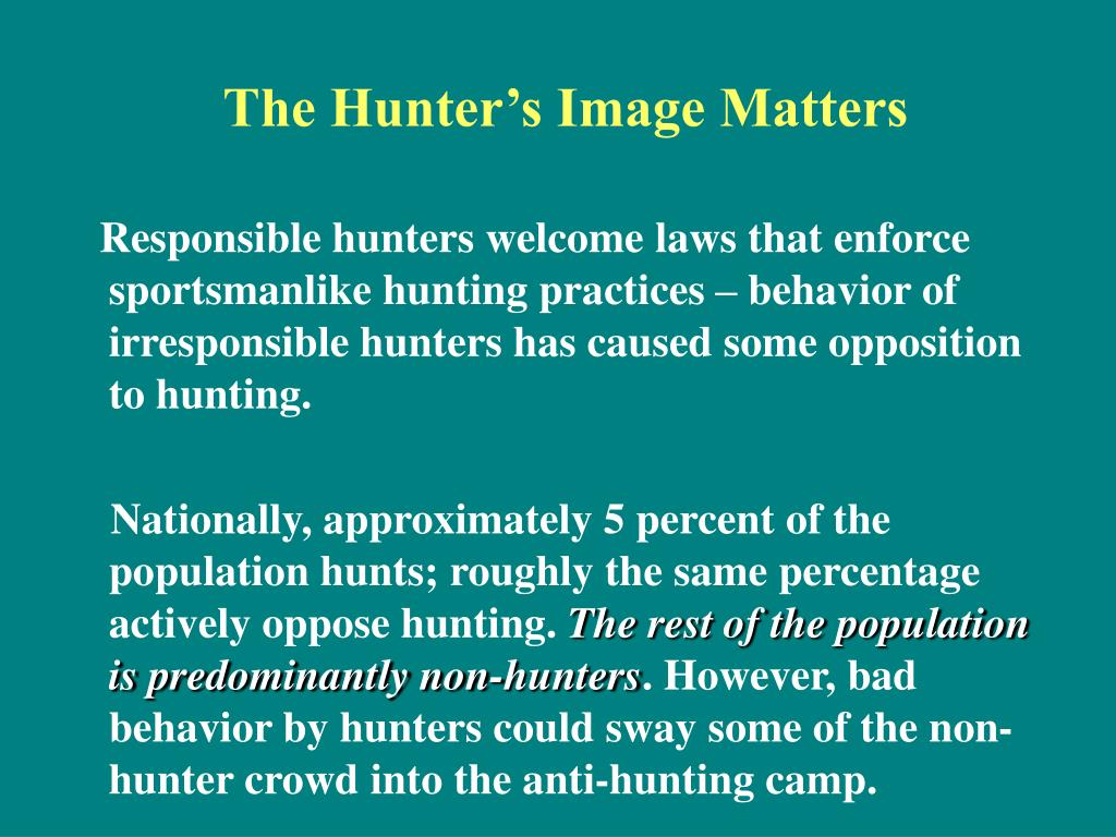 The Hunter's Image Matters