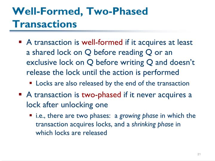 Well-Formed, Two-Phased Transactions