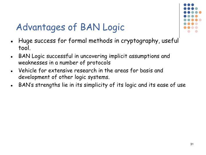 Advantages of BAN Logic