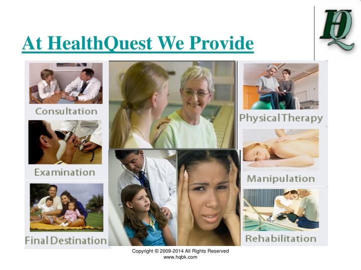 At healthquest we provide