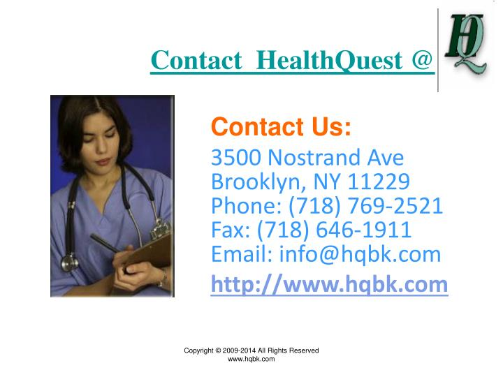 Contact  HealthQuest @