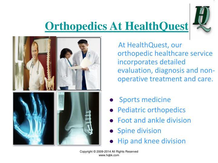 Orthopedics At HealthQuest