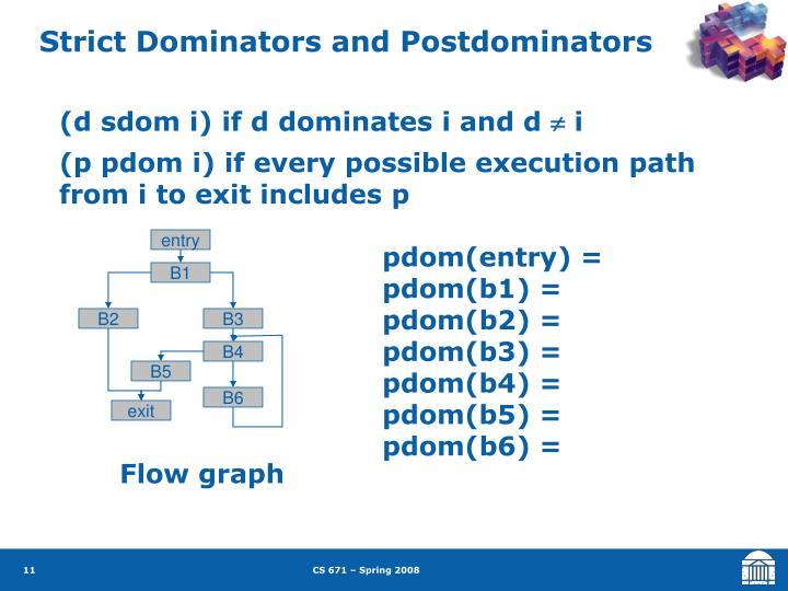 Strict Dominators and Postdominators