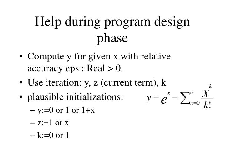 Help during program design phase