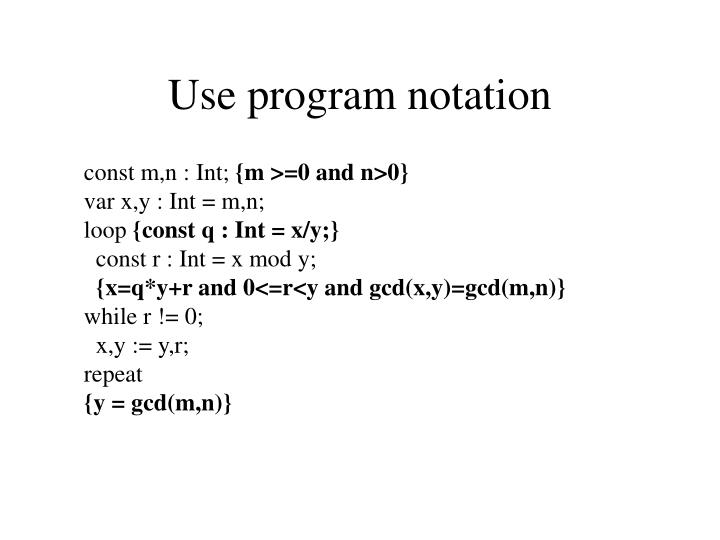 Use program notation