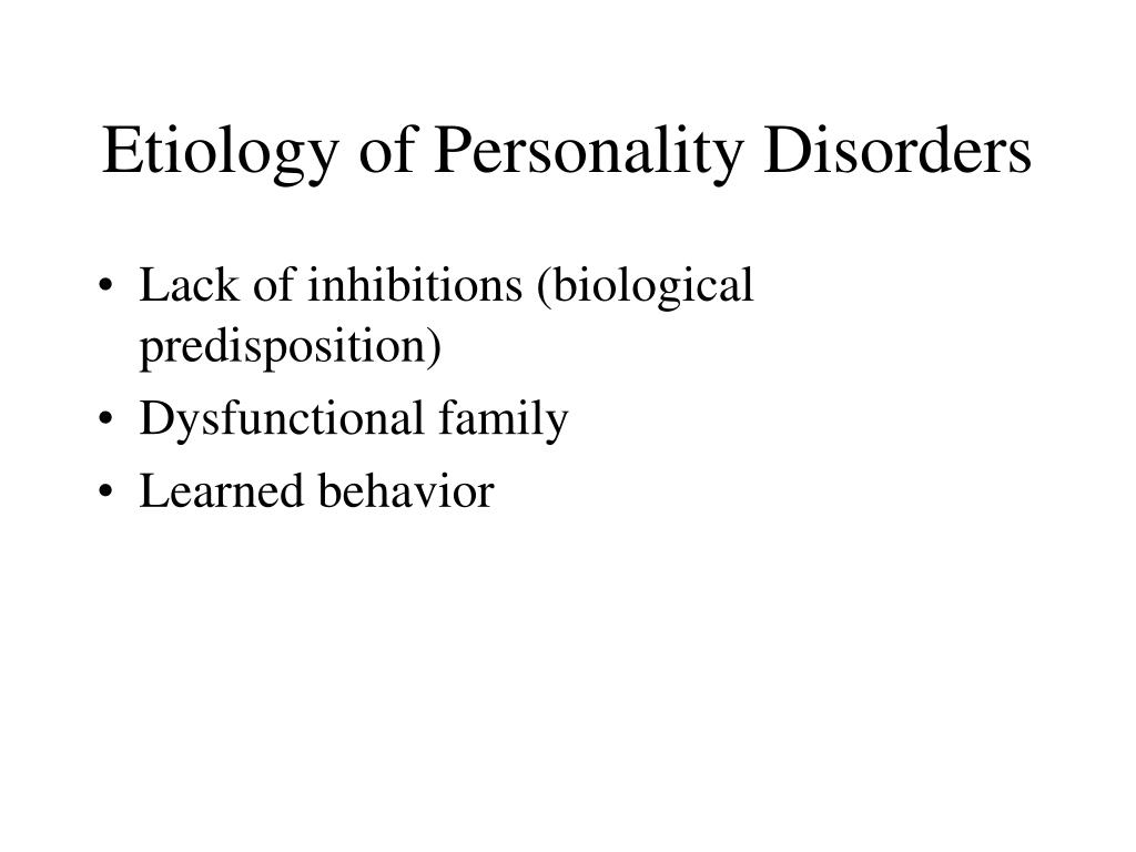 Etiology of Personality Disorders