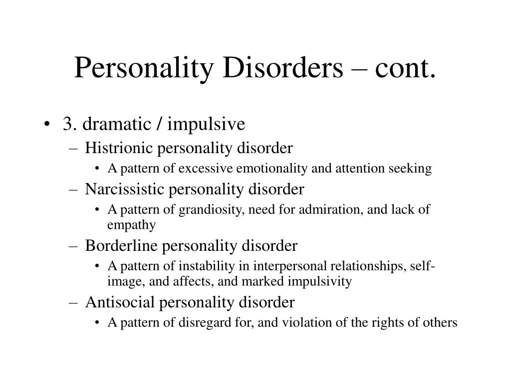 Personality Disorders – cont.