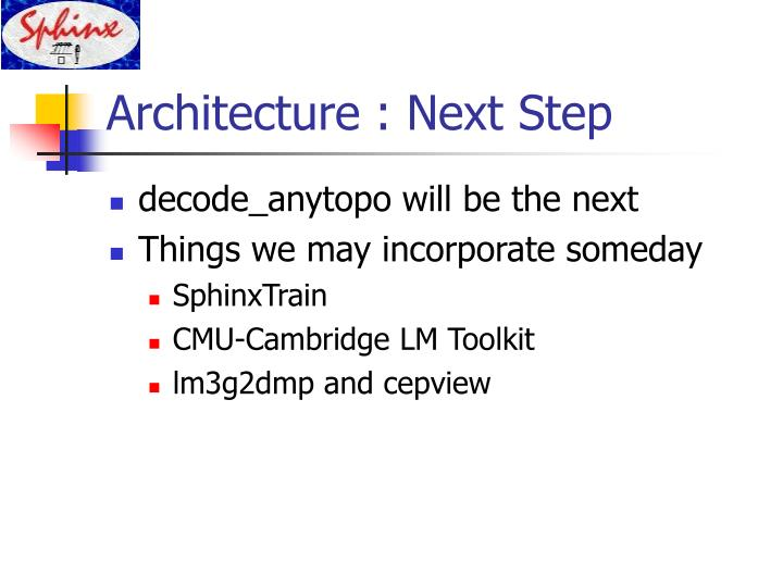 Architecture : Next Step