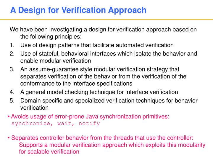A Design for Verification Approach