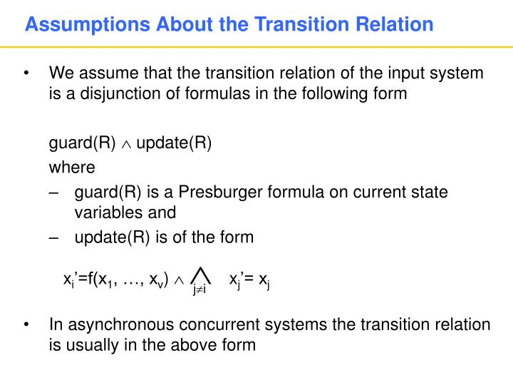 Assumptions About the Transition Relation