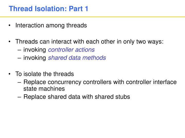 Thread Isolation: Part 1