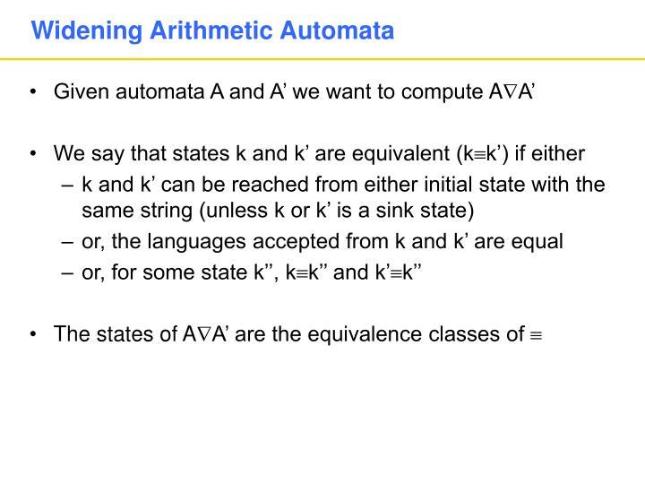 Widening Arithmetic Automata