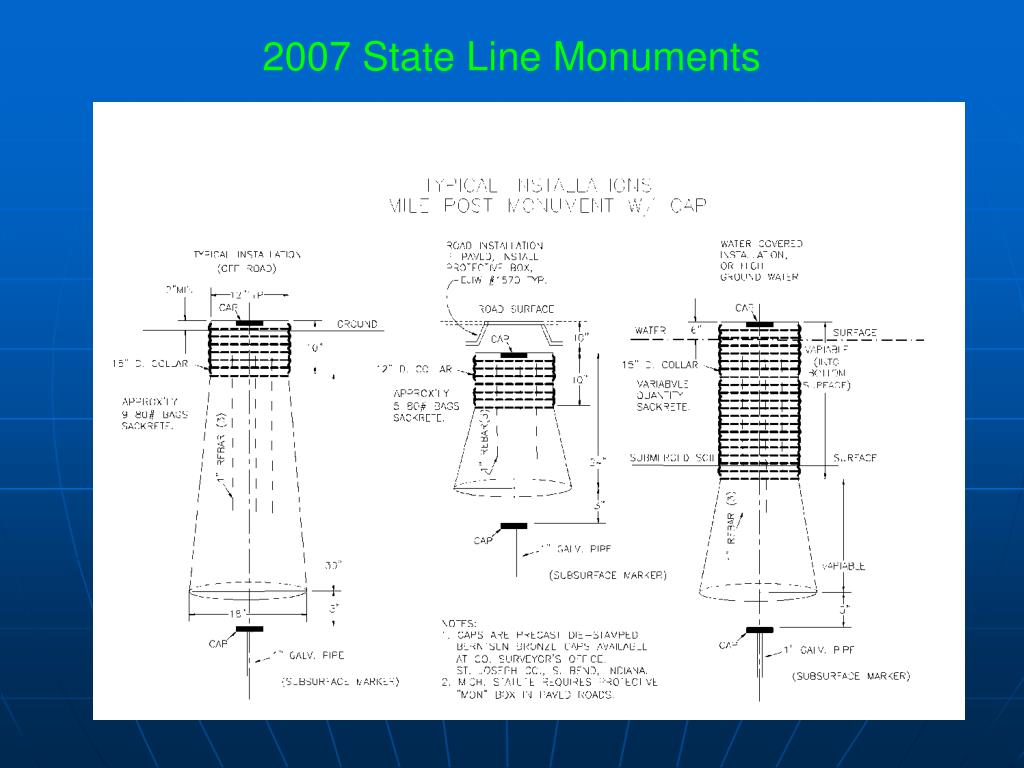 2007 State Line Monuments
