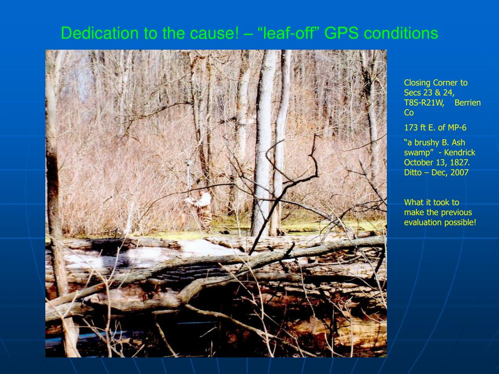 "Dedication to the cause! – ""leaf-off"" GPS conditions"