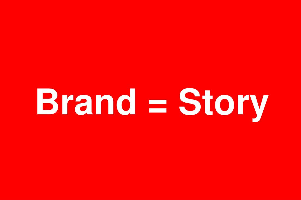 Brand = Story