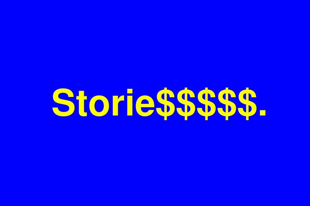Storie$$$$$.