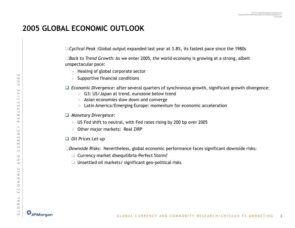 2005 GLOBAL ECONOMIC OUTLOOK