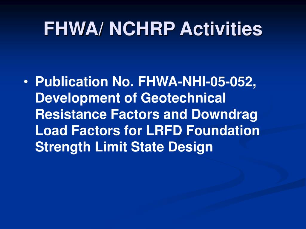 FHWA/ NCHRP Activities