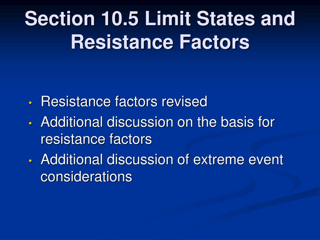 Section 10.5 Limit States and Resistance Factors