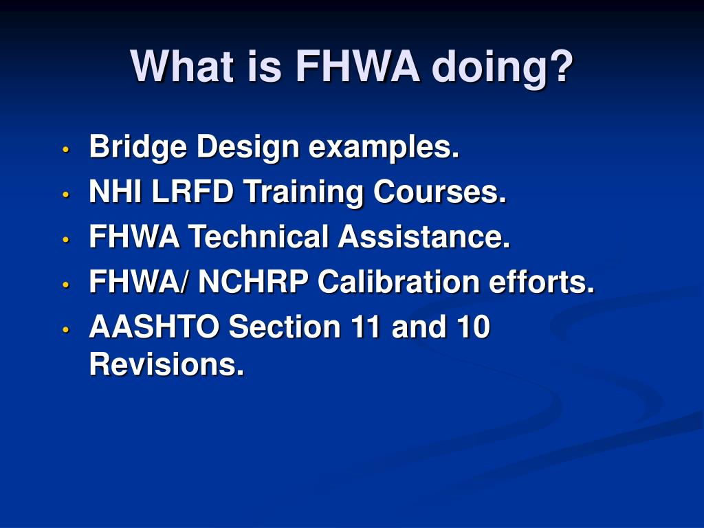 What is FHWA doing?