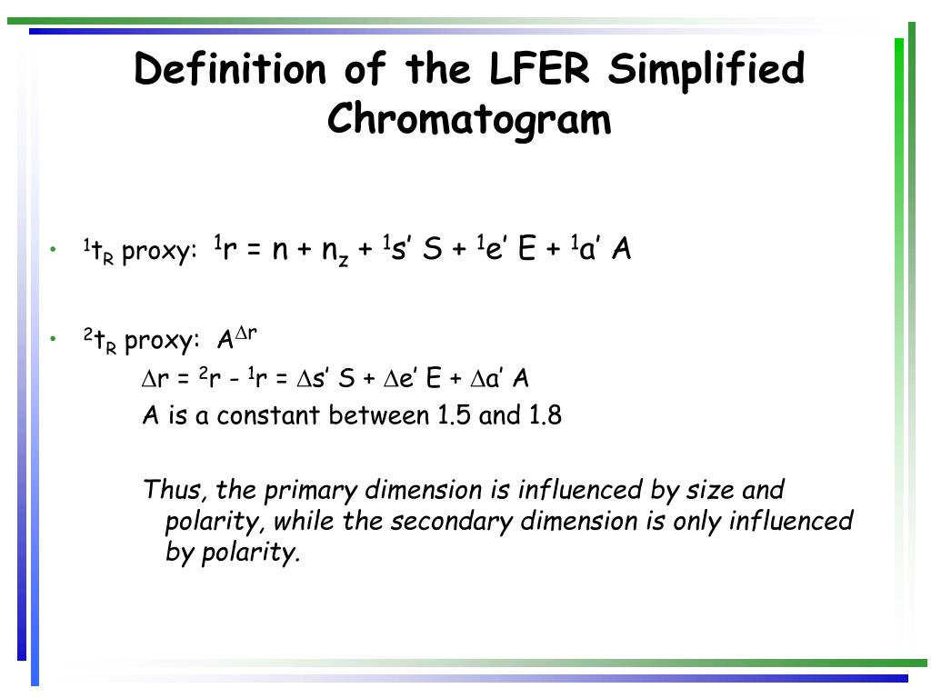 Definition of the LFER Simplified Chromatogram